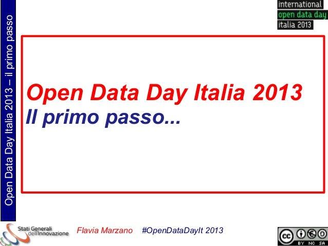 Open Data Day Italia 2013 – il primo passo                                             Open Data Day Italia 2013          ...