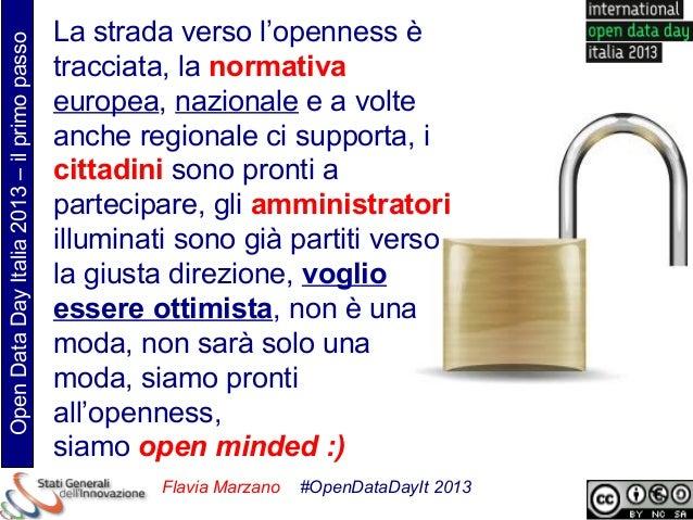 La strada verso l'openness èOpen Data Day Italia 2013 – il primo passo                                             traccia...