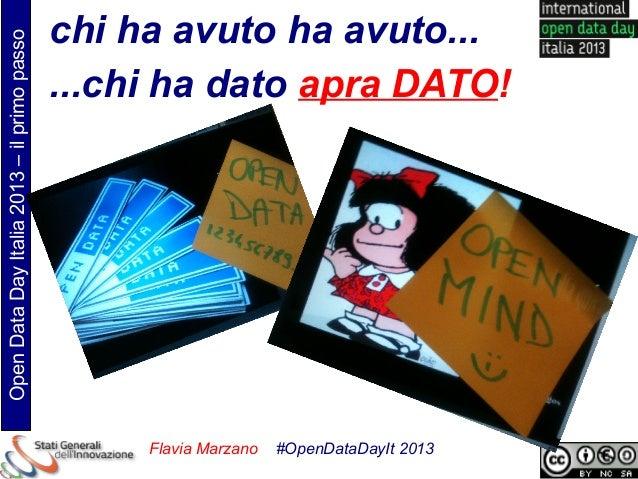 chi ha avuto ha avuto...Open Data Day Italia 2013 – il primo passo                                             ...chi ha d...