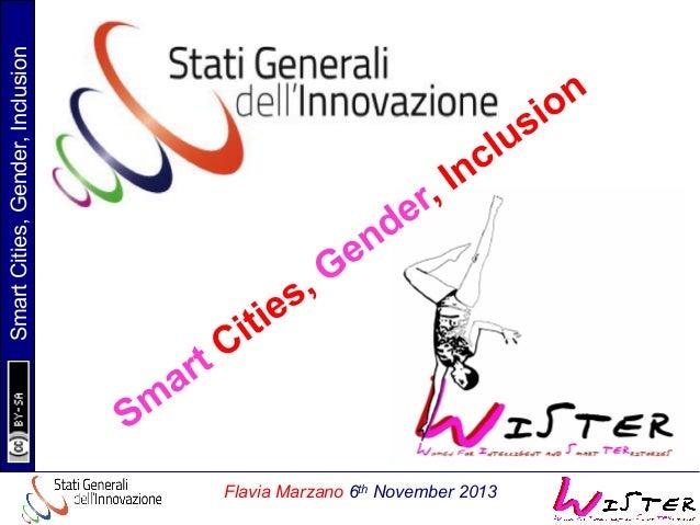 Smart Cities, Gender, Inclusion  Flavia Marzano 6th November 2013