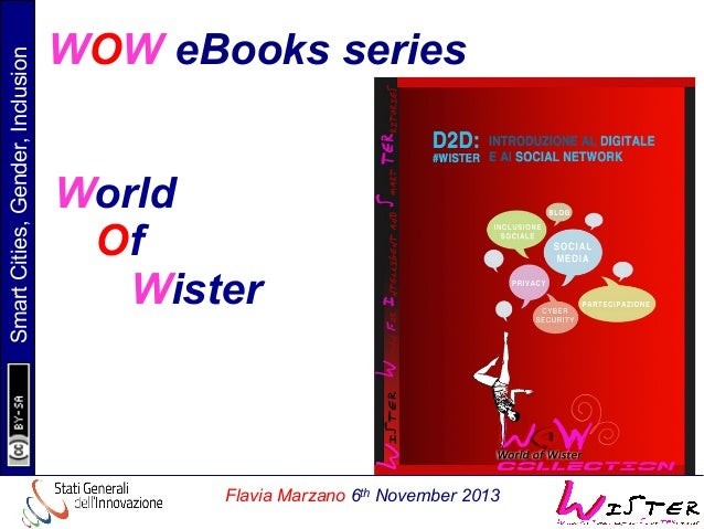 Smart Cities, Gender, Inclusion  WOW eBooks series World Of Wister  Flavia Marzano 6th November 2013