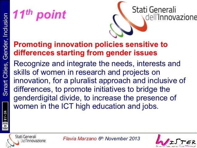 Smart Cities, Gender, Inclusion  11th point Promoting innovation policies sensitive to differences starting from gender is...