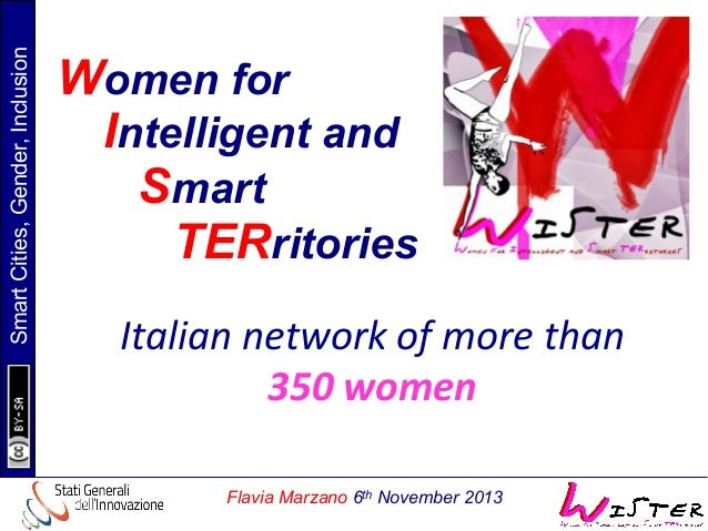 Smart Cities, Gender, Inclusion  Women for Intelligent and Smart TERritories Italian  network  of  more  than  ...