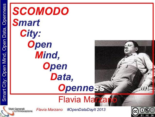 Smart City: Open Mind, Open Data, Openness                                             SCOMODO                            ...