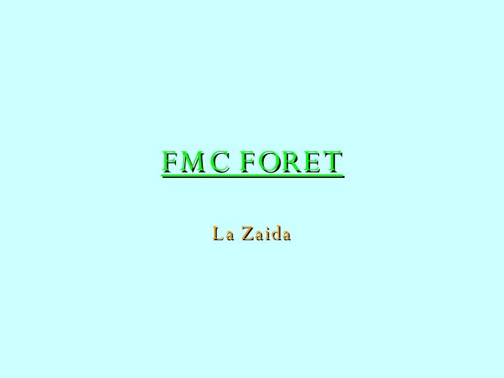 FMC FORET La Zaida