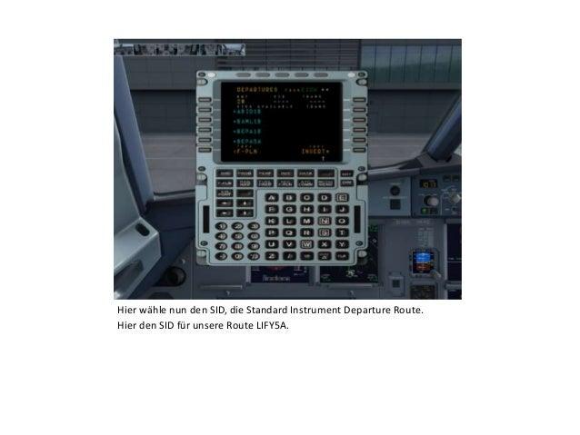 Hier wähle nun den SID, die Standard Instrument Departure Route. Hier den SID für unsere Route LIFY5A.