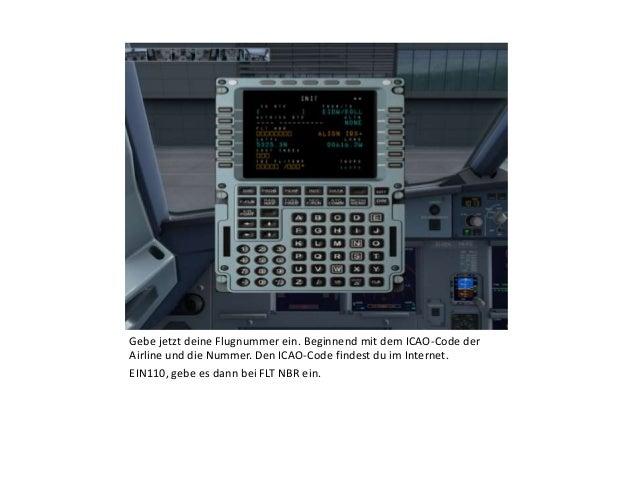 Gebe jetzt deine Flugnummer ein. Beginnend mit dem ICAO-Code der Airline und die Nummer. Den ICAO-Code findest du im Inter...