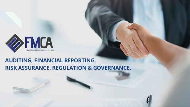 AUDITING, FINANCIAL REPORTING, RISK ASSURANCE, REGULATION & GOVERNANCE.
