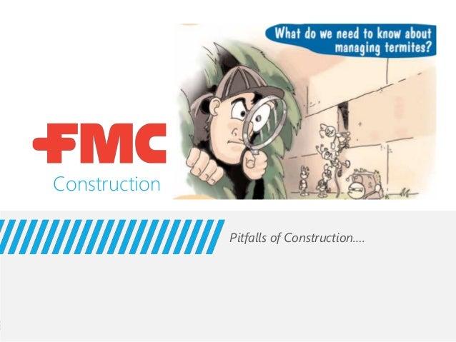 Construction  Pitfalls of Construction.…