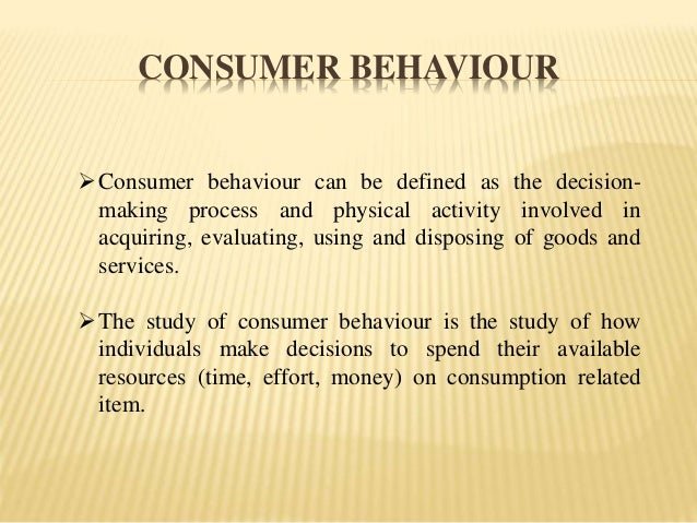 Consumer Behaviour & Buying Decisions – A Study of