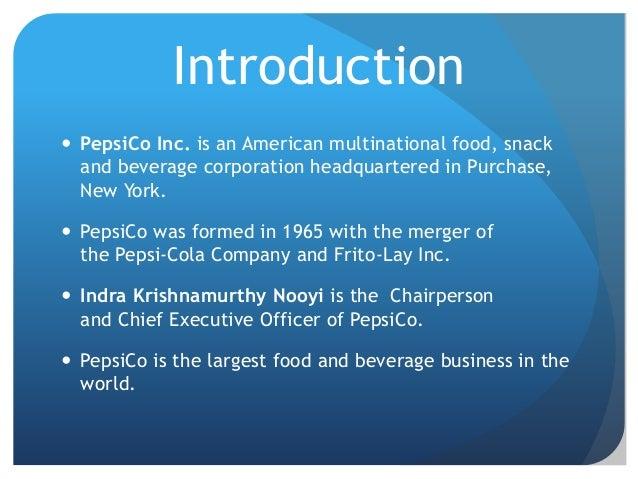 impacts of globalisation on pepsico Transcript of pepsi global marketing alyson tarney, cara eichenberger, joshua kaplan chairman and ceo, pepsico ceo, pepsico americas beverages ceo, pepsico.