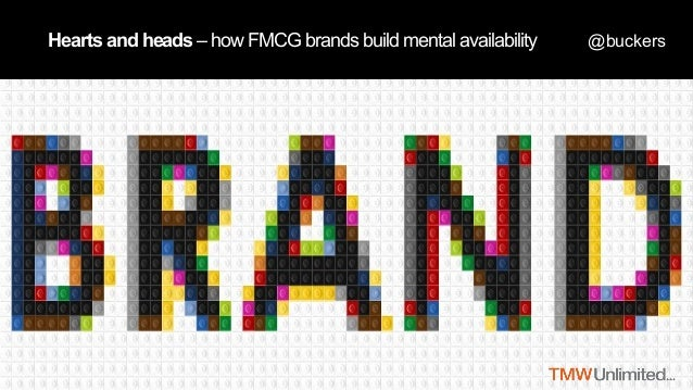 @buckersHearts and heads – how FMCG brands build mental availability