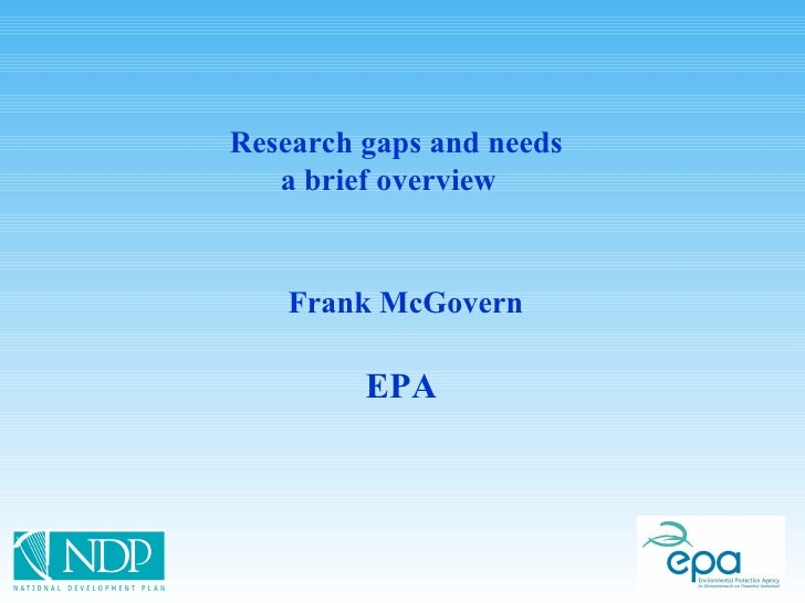 Frank McGovern EPA   Research gaps and needs a brief overview