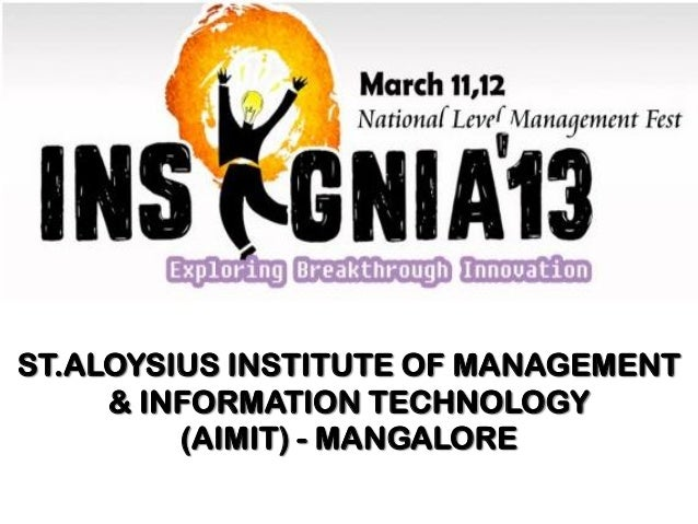 ST.ALOYSIUS INSTITUTE OF MANAGEMENT     & INFORMATION TECHNOLOGY         (AIMIT) - MANGALORE