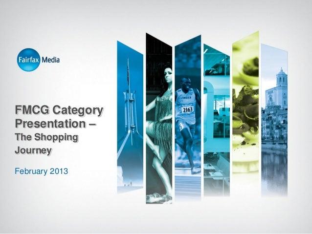 FMCG Category Presentation – The Shopping Journey February 2013