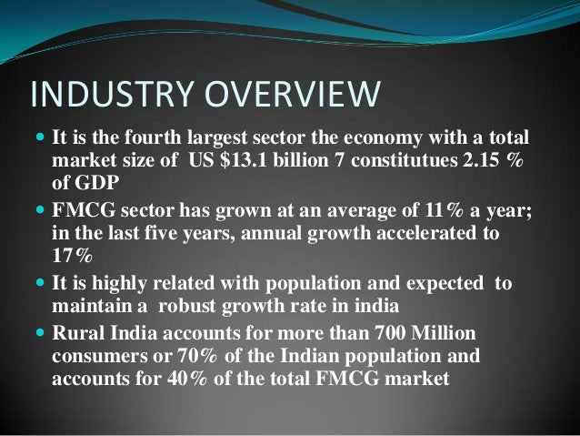 introduction to fmcg sector in india Free essay: introduction defining fmcg industry products which have a quick turnover, and relatively low cost are known as fast moving consumer goods (fmcg.