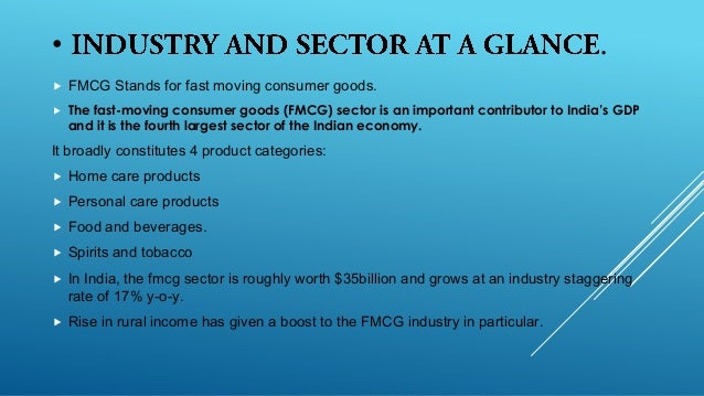 introduction to fmcg sector in india 12 what is in india for fmcg: fmcg sector is expected to grow by over 60% by 2010 that will translate into an annual growth of 10% over a 5-year period that will translate into an annual growth of 10% over a 5-year period.