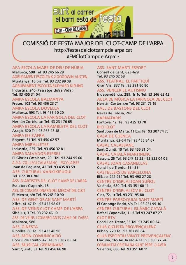 COMISSIÓ DE FESTA MAJOR DEL CLOT-CAMP DE L'ARPA http://festesdelclotcampdelarpa.cat #FMClotCampdelArpa13  AFA ESCOLA MARE ...