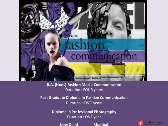 fashion and communication This unique course teaches the intellectual, practical and professional skills you will need to succeed in a career in fashion promotion and communication.