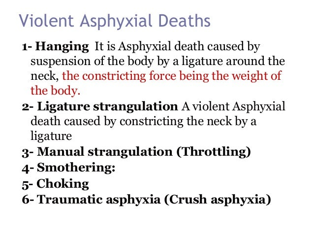 Crush asphyxia traumatic asphyxia or crush asphyxia is usually used to describe compressive asphyxia resulting from being...