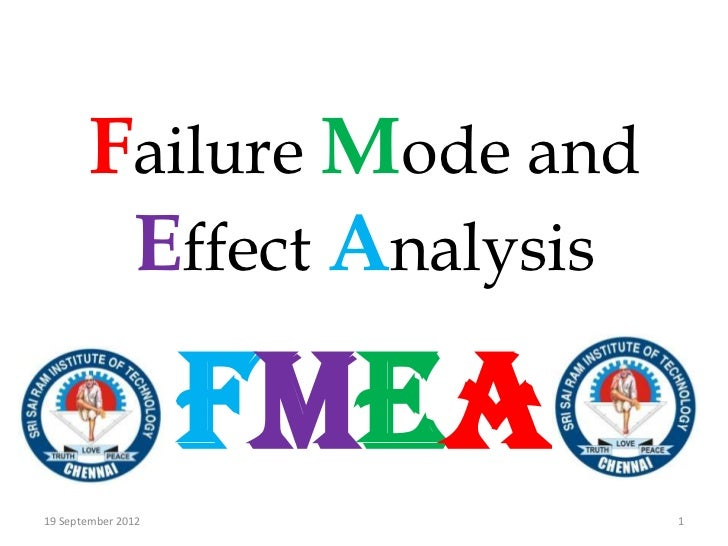 Failure Mode and        Effect Analysis                    FMEA19 September 2012          1