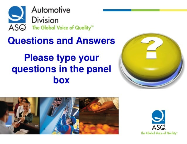 Questions and Answers  Please type yourquestions in the panel        box