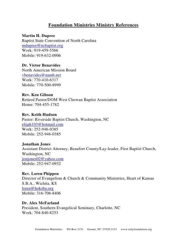 Foundation Ministries Ministry References  Martin H. Dupree Baptist State Convention of North Carolina mdupree@ncbaptist.o...