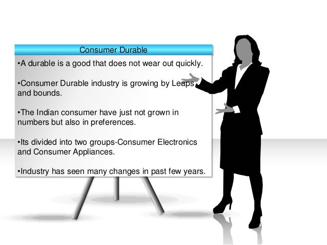 consumer durables industry analysis rep The market analysis report on china consumer durables industry shows the market size is anticipated to reach usd 2703 billion, expanding at a cagr of 131% over the forecast period of 2017-2025 with segmentation by pricing model, by distribution channel, by business model, and region.