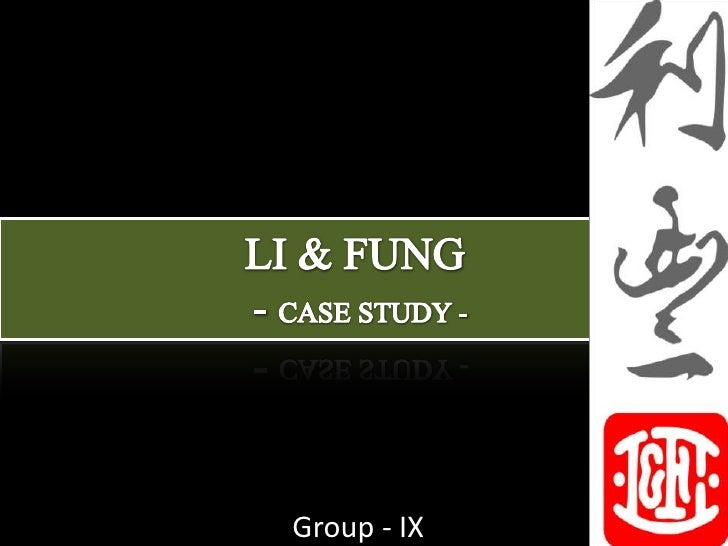 li fung an analysis Li & fung: an analysis print reference this li & fung was founded in 1906 by william's grandfather, fung pak-liu and his partner, li to- ming in guangzhou, china as an export trading company selling to overseas merchants.