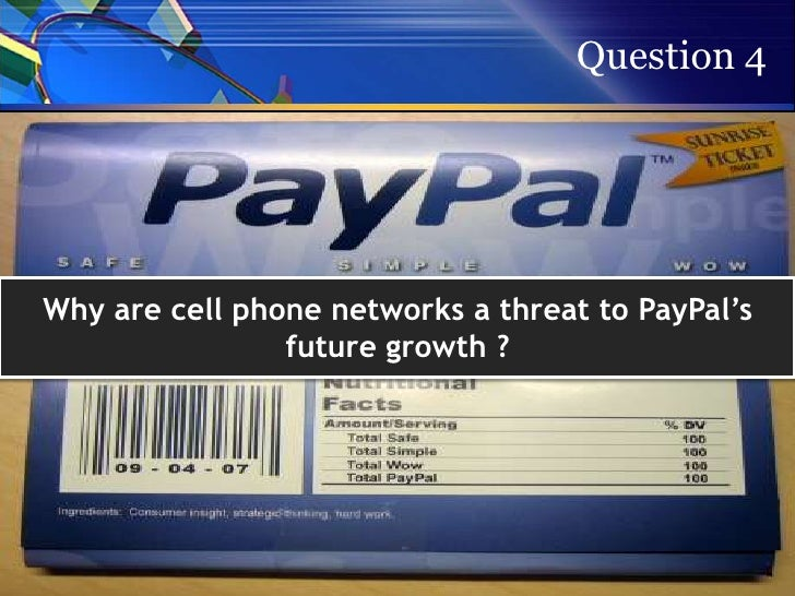 What strategies would you recommend that paypal pursue in order to maintain its growth over the next