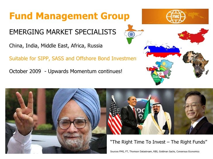 Fund Management Group EMERGING MARKET SPECIALISTS China, India, Middle East, Africa, Russia Suitable for SIPP, SASS and Of...