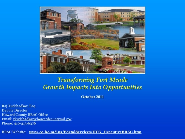 Transforming Fort Meade                      Growth Impacts Into Opportunities                                         Oct...