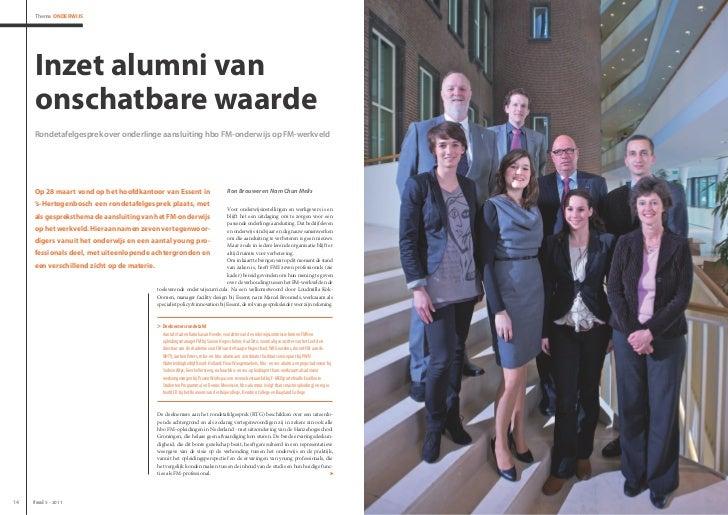 Thema Onderwijs     inzet alumni van     onschatbare waarde     Rondetafelgesprek over onderlinge aansluiting hbo FM-onder...