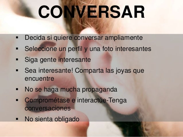 PROVEER contenido relevante AGREGAR valor a las comunidades ENTRAR en la conversación RELAIONARS con influenciadores RESPO...