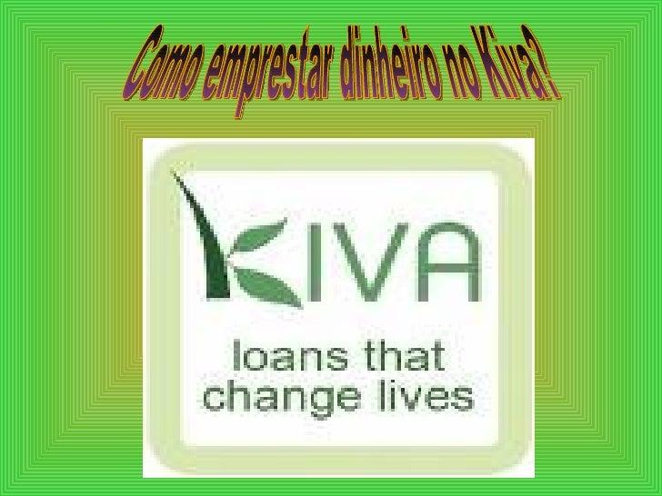 Como emprestar dinheiro no Kiva?