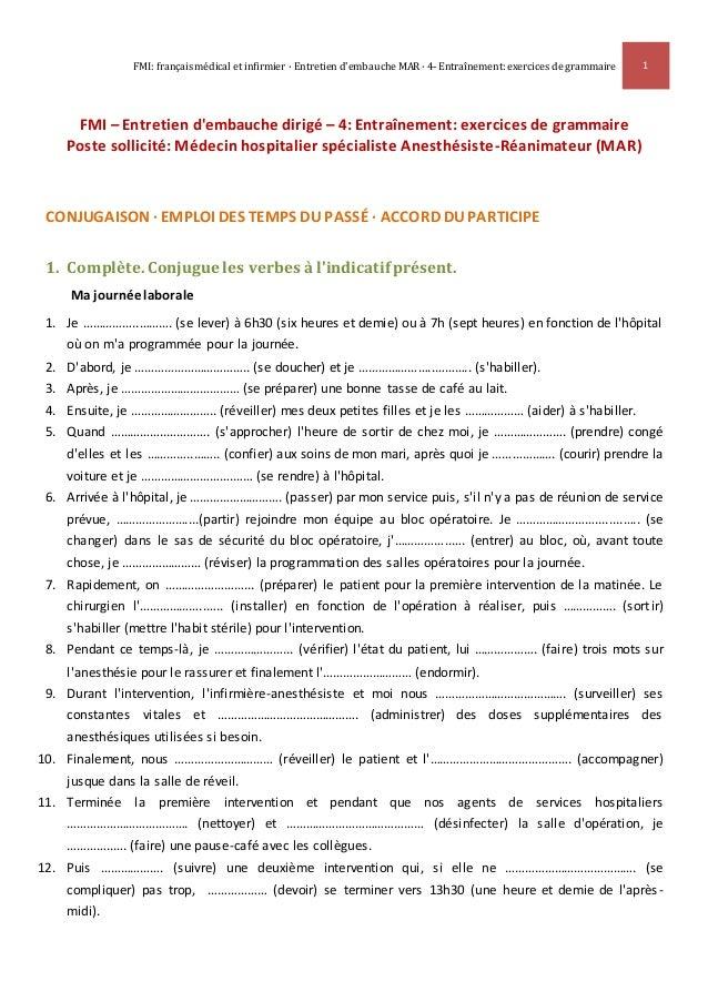 FMI: français médical et infirmier · Entretien d'embauche MAR · 4- Entraînement: exercices de grammaire 1 FMI – Entretien ...