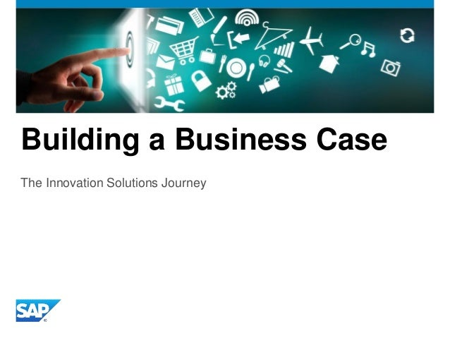 Building a business case for innovation project for Product innovation company