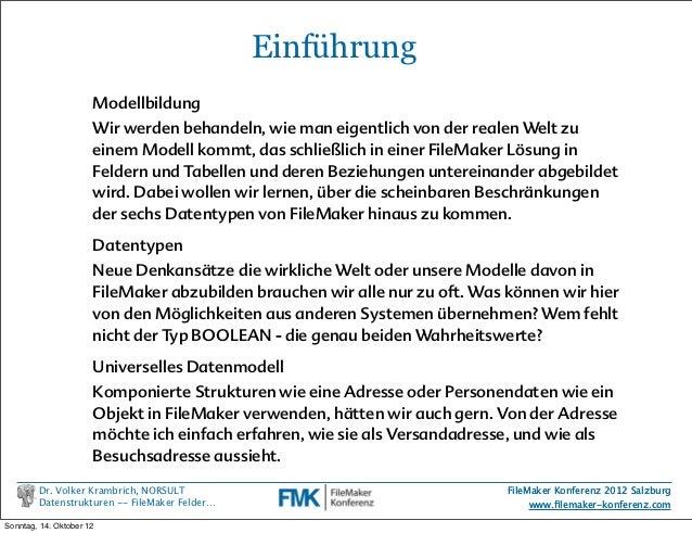 FMK2012: Datenstrukturen - die komplexe Welt in FileMaker Feldern beschre… Slide 2