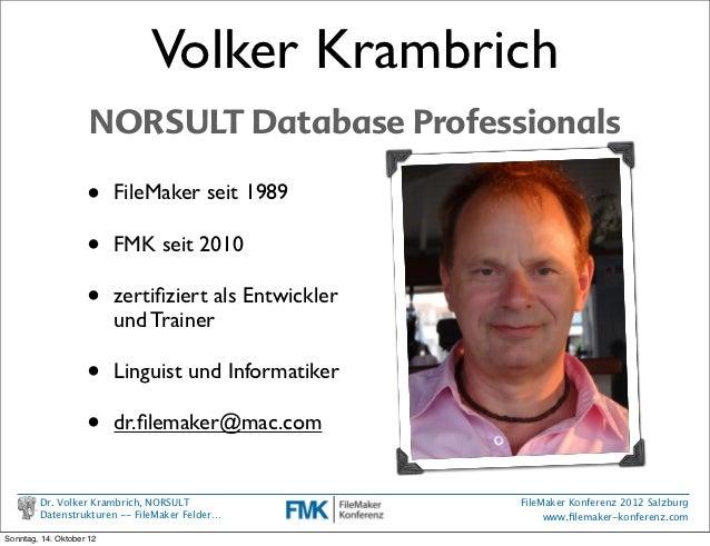 FMK2012: Datenstrukturen - die komplexe Welt in FileMaker Feldern beschre… Slide 3