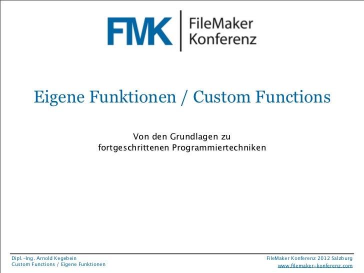 Eigene Funktionen / Custom Functions                                         Von den Grundlagen zu                        ...