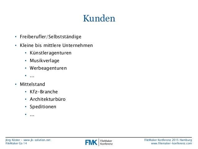 FMK2015: Neue Funktionen in FileMaker Go 14 by Jörg Köster Slide 3