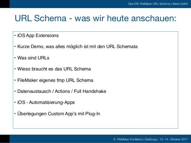 FMK2017 - Das iOS FileMaker URL Schema by Alexis Gehrt Slide 3