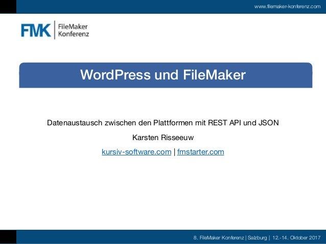 8. FileMaker Konferenz | Salzburg | 12.-14. Oktober 2017 www.filemaker-konferenz.com Datenaustausch zwischen den Plattform...