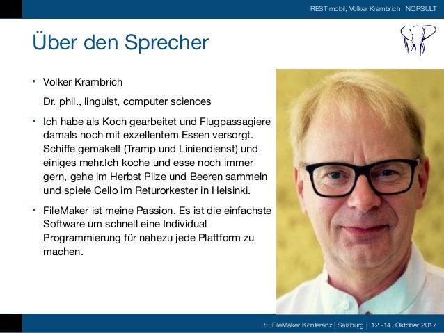 FMK2017 - REST mobil- die andere Serververbindung by Volker Krambrich Slide 2