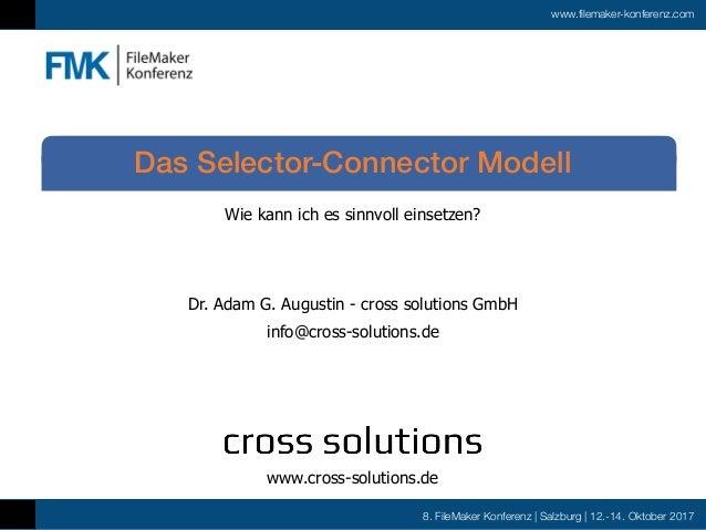 8. FileMaker Konferenz | Salzburg | 12.-14. Oktober 2017 www.filemaker-konferenz.com Wie kann ich es sinnvoll einsetzen? D...
