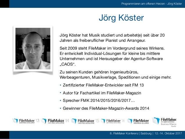 FMK2017 - Programmieren am offenen Herzen by Jörg Köster Slide 2