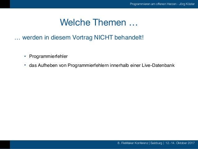 FMK2017 - Programmieren am offenen Herzen by Jörg Köster Slide 3