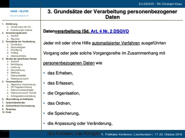 9. FileMaker Konferenz | Liechtenstein | 17.-20. Oktober 2018 EU-DSGVO - RA Christoph Kluss Datenverarbeitung iSd. Art. 4 ...