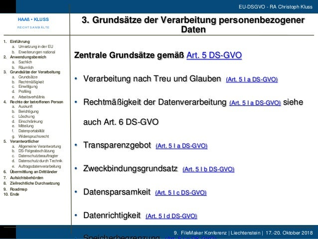 9. FileMaker Konferenz | Liechtenstein | 17.-20. Oktober 2018 EU-DSGVO - RA Christoph Kluss Zentrale Grundsätze gemäß Art....