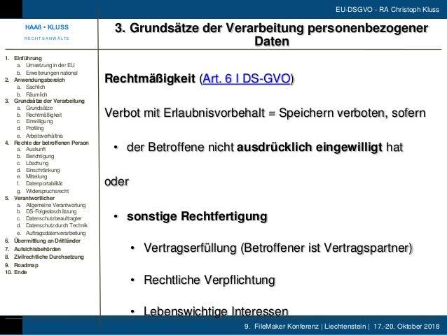 9. FileMaker Konferenz | Liechtenstein | 17.-20. Oktober 2018 EU-DSGVO - RA Christoph Kluss Rechtmäßigkeit (Art. 6 I DS-GV...